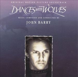 Dances With Wolves (Original Motion Picture Soundtrack) by John Barry