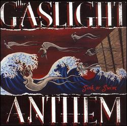 Sink or Swim by The Gaslight Anthem
