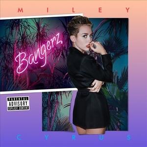 Bangerz by Miley Cyrus