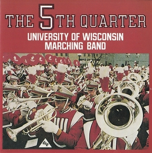 Murfie Music The 5th Quarter By University Of Wisconsin Marching Band