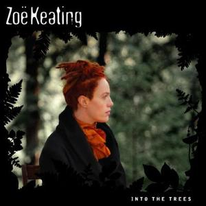 Into the Trees by Zoë Keating