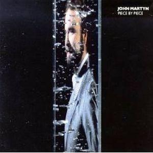 Piece by Piece by John Martyn