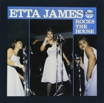 Etta James Rocks the House