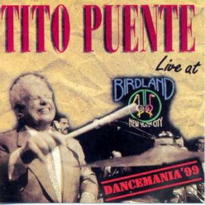 Dancemania '99: Live at Birdland by Tito Puente