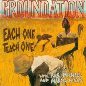 Each One Teach One by Groundation
