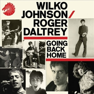 Going Back Home by Wilko Johnson and Roger Daltrey