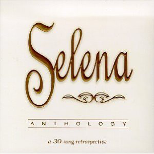 Anthology, Disc 1 by Selena