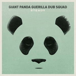 Steady by Giant Panda Guerilla Dub Squad
