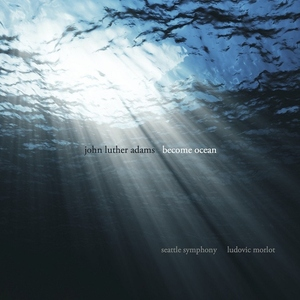 Become Ocean by John Luther Adams