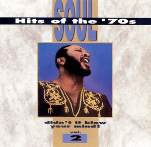 Soul Hits of the 70s: Didn't It Blow Your Mind!, Vol. 2 by Various Artists