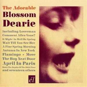 The Adorable Blossom Dearie by Blossom Dearie