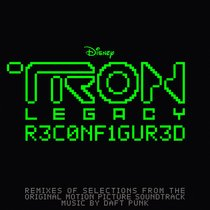 TRON: Legacy Reconfigured (Remixes of Selections from the Original Motion Picture Soundtrack)