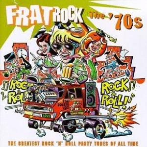 Frat Rock: The '70s by Various Artists