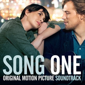 Song One (Original Motion Picture Soundtrack) by Various Artists