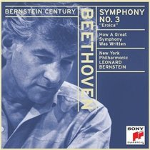 Beethoven: Symphony No. 3 'Eroica': Bernstein: How a Great Symphony Was Written