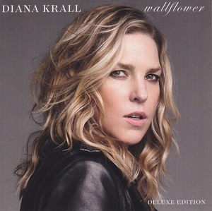 Wallflower (Deluxe Edition) by Diana Krall