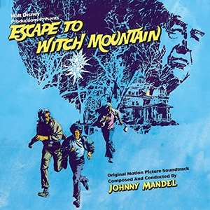 Escape To Witch Mountain (Original Motion Picture Soundtrack) by Johnny Mandel