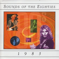Sounds of the Eighties: 1985