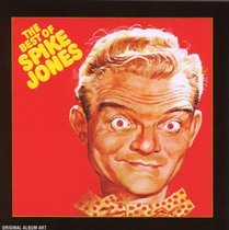 The Best Of Spike Jones And His City Slickers