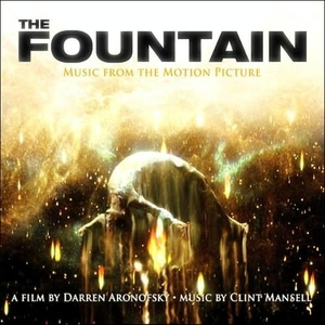 The Fountain (Music from the Motion Picture) by Clint Mansell