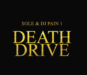 Deathdrive by Sole & DJ Pain 1