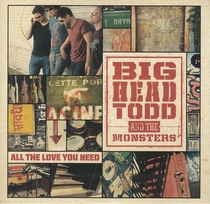 All the love you need disc 1 by big head todd the monsters