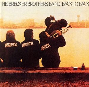 Back to Back by The Brecker Brothers