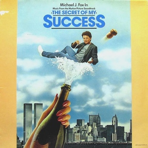 The Secret of My Success (Music From the Motion Picture Soundtrack) by Various Artists