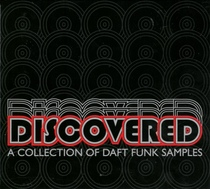 Discovered: A Collection of Daft Funk Samples