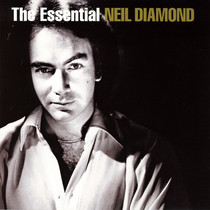 The Essential Neil Diamond, Disc 1