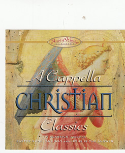 A Cappella Christian Classics by Various Artists