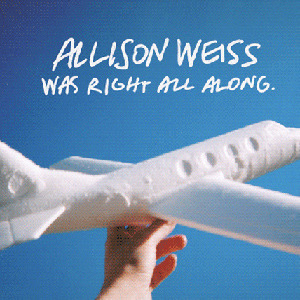 Was Right All Along by Allison Weiss