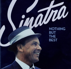 Nothing but the Best (The Frank Sinatra Collection) by Frank Sinatra
