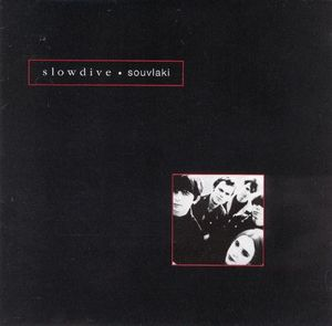 Souvlaki by Slowdive
