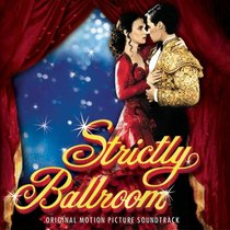 Strictly Ballroom (Original Motion Picture Soundtrack)