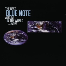 The Best Blue Note Album in the World... Ever!, Disc 1