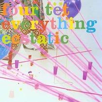 Everything Ecstatic