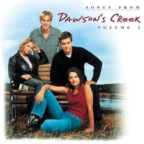 Songs from Dawson's Creek, Vol. 2