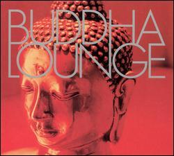 Buddha Lounge, Disc 1 by Various Artists