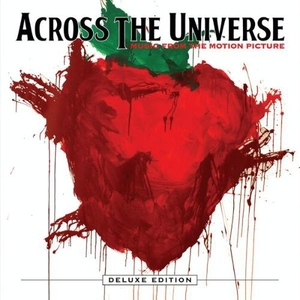 Across the Universe (Deluxe Edition), Disc 2 by Various Artists
