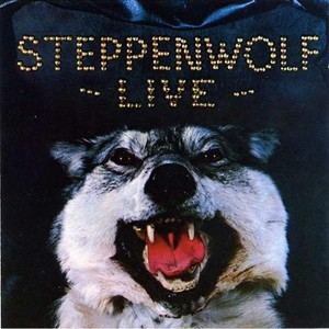 Live by Steppenwolf