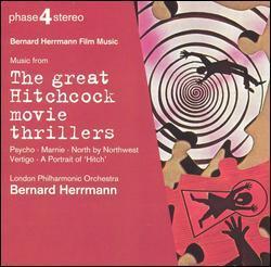 The Great Hitchcock Movie Thrillers by Bernard Herrmann