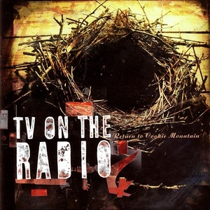 Return to Cookie Mountain (US Edition) by TV on the Radio