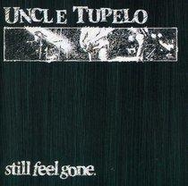 Still Feel Gone (Reissue)