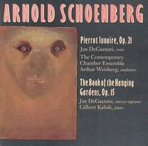 Schoenberg: Pierrot lunaire, Op. 21: The Book of the Hanging Gardens, Op. 15