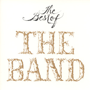 The Best of the Band by The Band