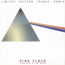 Dark Side of the Moon (Limited Edition Trance Remix)