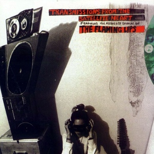 Transmissions from the Satellite Heart by The Flaming Lips