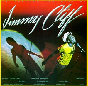 In Concert: The Best of Jimmy Cliff by Jimmy Cliff