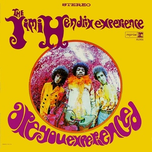 Are You Experienced by The Jimi Hendrix Experience